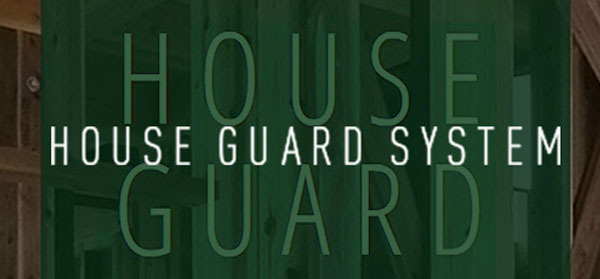 HOUSE GUARD SYSTEM